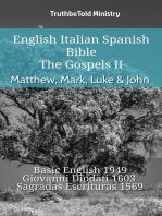 English Italian Spanish Bible - The Gospels II - Matthew, Mark, Luke & John