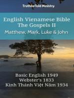 English Vietnamese Bible - The Gospels II - Matthew, Mark, Luke and John