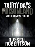Thirty Days In Prisonland