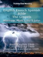 English French Spanish Bible - The Gospels - Matthew, Mark, Luke & John