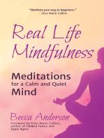 Real Life Mindfulness