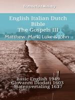 English Italian Dutch Bible - The Gospels III - Matthew, Mark, Luke & John