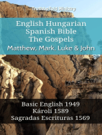 English Hungarian Spanish Bible - The Gospels - Matthew, Mark, Luke & John