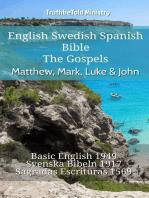 English Swedish Spanish Bible - The Gospels - Matthew, Mark, Luke & John
