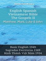 English Spanish Vietnamese Bible - The Gospels II - Matthew, Mark, Luke & John