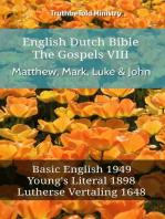 English Dutch Bible - The Gospels VIII - Matthew, Mark, Luke & John