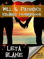 Will & Patrick's Endless Honeymoon