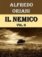 Il Nemico. Vol. II