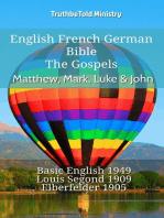 English French German Bible - The Gospels - Matthew, Mark, Luke & John