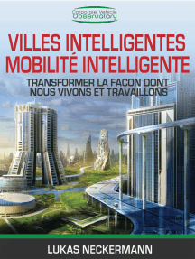 Villes Intelligentes, Mobilité Intelligente: Transformer La Façon Dont Nous Vivons et Travaillons