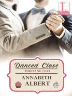 Danced Close