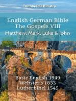 English German Bible - The Gospels VIII - Matthew, Mark, Luke and John