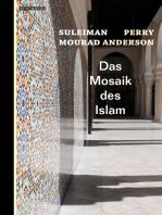 Das Mosaik des Islam