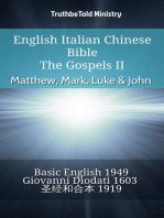 English Italian Chinese Bible - The Gospels II - Matthew, Mark, Luke & John
