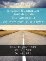 English Hungarian Danish Bible - The Gospels II - Matthew, Mark, Luke & John