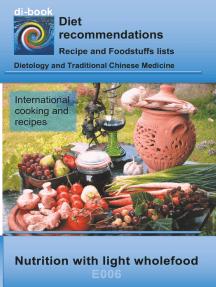 Nutrition with light wholefood: E006 DIETETICS - Universal - Light wholefood