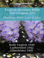 English German Bible - The Gospels XVI - Matthew, Mark, Luke & John