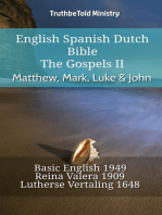 English Spanish Dutch Bible - The Gospels II - Matthew, Mark, Luke & John
