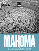 Mahoma y la creación del islam
