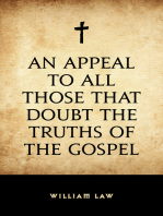 An Appeal to All Those that Doubt the Truths of the Gospel