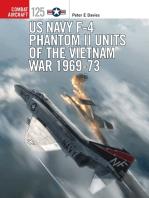 US Navy F-4 Phantom II Units of the Vietnam War 1969-73