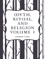 Myth, Ritual, and Religion Volume 1