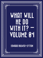 What Will He Do with It? — Volume 04