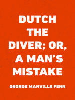 Dutch the Diver; Or, A Man's Mistake