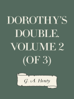 Dorothy's Double. Volume 2 (of 3)
