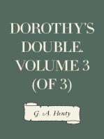 Dorothy's Double. Volume 3 (of 3)