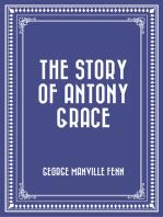 The Story of Antony Grace