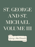 St. George and St. Michael Volume III