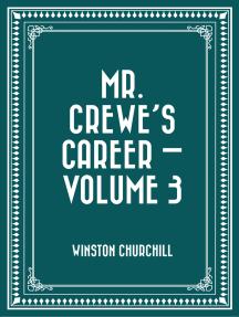 Mr. Crewe's Career — Volume 3