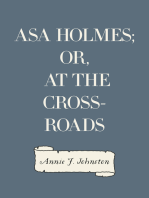 Asa Holmes; or, At the Cross-Roads