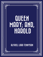 Queen Mary; and, Harold