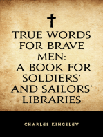 True Words for Brave Men