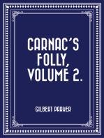 Carnac's Folly, Volume 2.