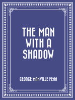 The Man with a Shadow