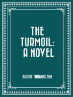 The Turmoil