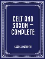 Celt and Saxon — Complete