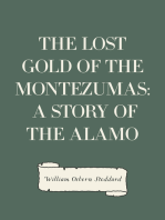 The Lost Gold of the Montezumas