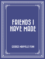 Friends I Have Made