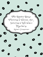 The Radio Boys Trailing a Voice; Or, Solving a Wireless Mystery
