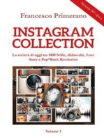 Instagram collection. La società di oggi tra 1000 Selfie, didascalie, Love Story e Pop*Rock Revolution. Volume 1