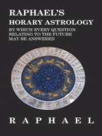 Raphael's Horary Astrology by which Every Question Relating to the Future May Be Answered
