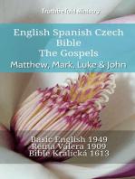 English Spanish Czech Bible - The Gospels - Matthew, Mark, Luke & John