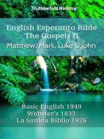 English Esperanto Bible - The Gospels II - Matthew, Mark, Luke and John