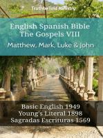 English Spanish Bible - The Gospels VIII - Matthew, Mark, Luke & John
