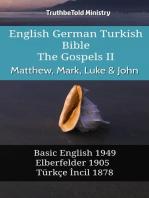 English German Turkish Bible - The Gospels II - Matthew, Mark, Luke & John