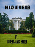 The Black and White House